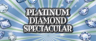 PLATINUM DIAMOND SPECTACULAR