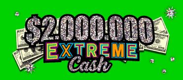 $2,000,000 EXTREME CASH